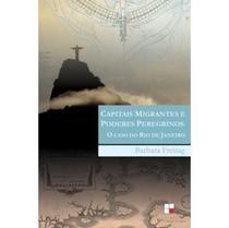 Capitais Migrantes e Poderes Peregrinos: O Caso do Rio de Janeiro - Papirus -