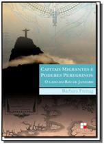 Capitais migrantes e poderes peregrinos - papirus -