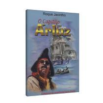 Capitão Árluz, O - Ed. luz no lar