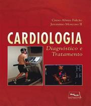 Cardiologia - Diagnostico E Tratamento - Medbook