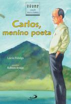 Carlos, menino poeta - Paulus -