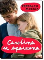 Carolina se apaixona - Planeta -