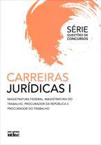 Carreiras Jurídicas I - Série Questões de Concursos - Atlas