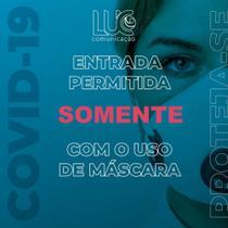 Cartaz Proibido entrada sem mascara - Luc Comunicação -
