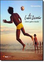 Cartie Bressao - Liberte, Igalite Et Brasilite - Versal -