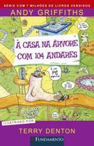 Casa Na Arvore Com 104 Andares, A - Fundamento - Editora Fundamento Educacional Ltda