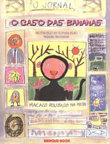 Caso das bananas, o - Brinque book -