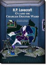 Caso de Charles Dexter Ward, O - Hedra