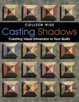 Casting Shadows- Print on Demand Edition - C&T Publishing, Inc.
