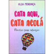 Cata aqui, cata acolá - Scortecci Editora -