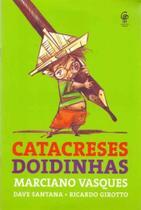 Catacreses Doidinhas - Evora