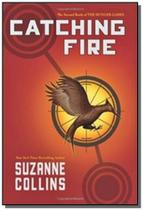 Catching fire - the hunger games - volume 2 - Scholastic