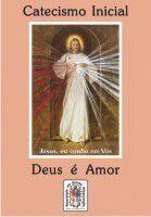 Catecismo Inicial Deus é Amor - Armazem -