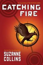 Cathing fire - the hunger games 2 - Scholastic