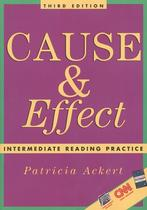 Cause & effect intermediate reading practice - 3rd ed - National geographic & cengage elt -