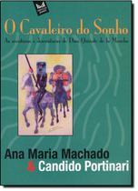 Cavaleiro do Sonho, O: As Aventuras e Desventuras de Dom Quixote de La Mancha - Mercuryo Jovem