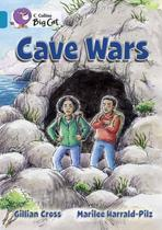 Cave Wars - Collins Big Cat - Band 13/Topaz -