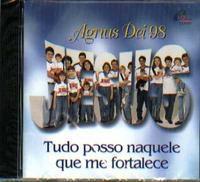 CD Agnus Dei - Tudo posso naquele que me fortalece (1998) - Armazem