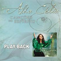 CD Alda Célia Canções do Espírito (Play-Back) - Mk music