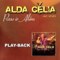 CD Alda Célia Posso ir além (Play-Back) - Mk music