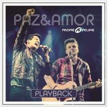 CD André e Felipe Paz e amor (Play-Back) - Sony music