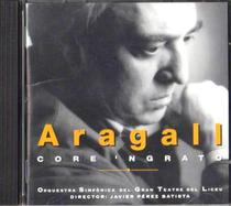 CD Aragall - Core Ngrato - Sonopress