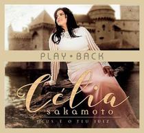 CD Célia Sakamoto Deus é o Teu Juiz (Play-Back) - Independente