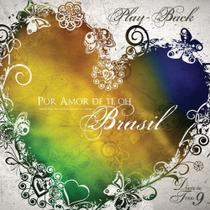 CD Diante do Trono Por Amor de Ti Oh Brasil (Play-Back)