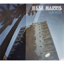 CD Jesse Harris - Sub Rosa - Som Livre