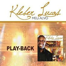 CD Kleber Lucas Meu alvo (Play-Back) - Mk music