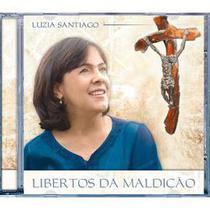 CD Libertos da Maldição - Luzia Santiago - Armazem