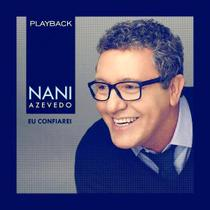 CD Nani Azevedo Eu Confiarei (Play-Back) - Central gospel