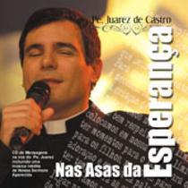 CD Nas Asas da Esperança - Pe. Juarez de Castro - Armazem