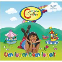 CD Um Lugar Bem Legal - Cantinho da Criança - Armazem