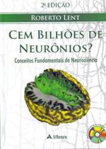 Cem Bilhoes De Neuronios - Inc.cd-rom -02Ed/10-cd - Atheneu