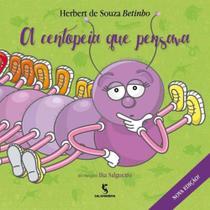 Centopeia Que Pensava, a - Ed2 - SALAMANDRA