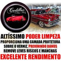 Cera Limpadora Cadillac Cleaner Wax Carnauba Plus 300 G -