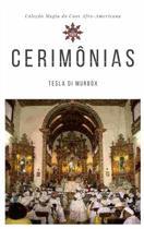Cerimônias; Coleção Magia do Caos Afro-Americana - Tesla di murbox -