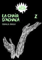 Chair d'achala 2, la - Walrus -