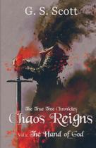 Chaos Reigns, Vol. 1 - G. S. Scott