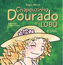 Chapeuzinho Dourado e o Lobo - Scortecci Editora -