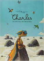 Charles na escola de dragões - Ftd