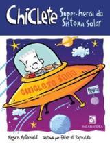 Chiclete - super-heroi do sistema solar - Salamandra