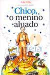 Chico, O Menino Aluado - Lachâtre -