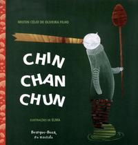 Chin , chan , chun - Brinque Book -
