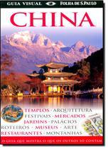 China - O Guia Que Mostra O Que Os Outros So Contam - Serie Guia Visual / Kindersley - Publifolha ed -
