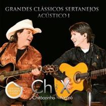 Chitãozinho & Xororó Grandes Clássicos Sertanejos Acústico I - CD Sertanejo - Radar