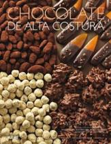 Chocolate de Alta Costura - Blume -