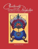 Christianity from a Spiritual Perspective - From A Different Perspective Llc -