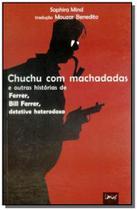 Chuchu com machadadas e outras historias de ferrer - Limiar